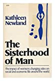 img - for The Sisterhood of Man / Kathleen Newland book / textbook / text book