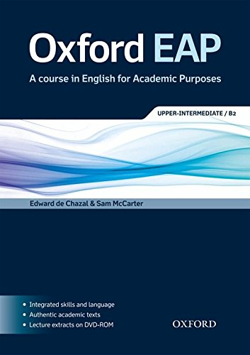 Oxford EAP: Oxford English for Academic Purposes Upper-Intermediate/B2: Student's Book and DVD-ROM Pack