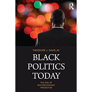 Black politics today : the era of socioeconomic transition