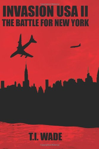 INVASION USA (Book 2) - The Battle For New York (Volume 2)
