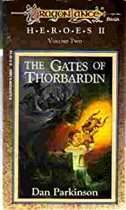 The Gates of Thorbardin (Dragonlance Saga Heroes 2, Vol. 2) by Dan Parkinson and Illustrated Jeff Easley
