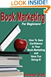 Book Marketing For Beginners (Book Ma...
