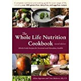 img - for The Whole Life Nutrition Cookbook: Whole Foods Recipes for Personal and Planetary Health, Second Edition (Perfect Paperback) book / textbook / text book
