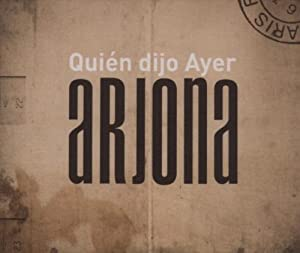 Quien Dijo Ayer (Latin)