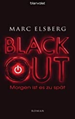 BLACKOUT - Morgen ist es zu spät: Roman (German Edition)