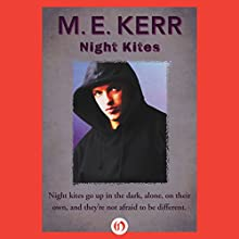 Night Kites (       UNABRIDGED) by M.E. Kerr Narrated by Ryan Burke