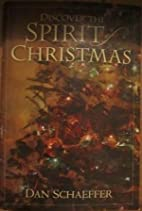 Discover the Spirit of Christmas by Dan…