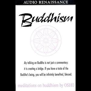 Meditations on Buddhism | [Osho]
