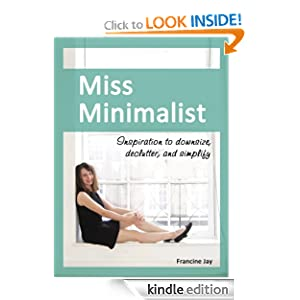 Kindle Daily Deal: Miss Minimalist: Inspiration to Downsize, Declutter, and Simplify