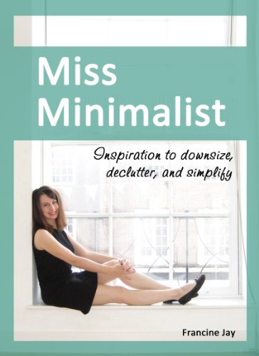 miss-minimalist-inspiration-to-downsize-declutter-and-simplify