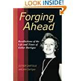 Forging Ahead: Recollections of the Life and Times of Esther Dartigue