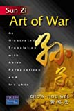Sun Zi Art of War: An Illustrated Translation with Asian Perspectives and Insights (013100137X) by Wee, Chow Hou