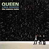The Cosmos Rocks Queen Paul Rodgers