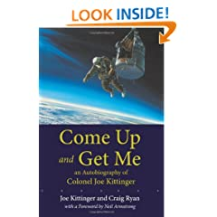 Come Up and Get Me: An Autobiography of Colonel Joseph Kittinger