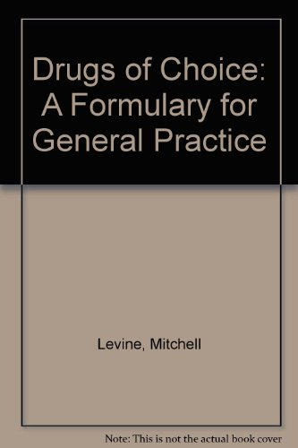 Drugs of Choice: A Formulary for General Practice