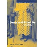 img - for [(Dress and Ethnicity: Change Across Space and Time )] [Author: Joanne Bubolz Eicher] [Feb-1999] book / textbook / text book