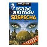 SospechaSospecha (Robot & Aliens) (Spanish Edition) (8497630440) by McQuay, Mike