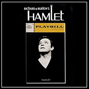 Richard Burton's Hamlet | [William Shakespeare]