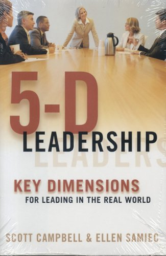 5-D Leadership: Key Dimensions For Leading In The Real World