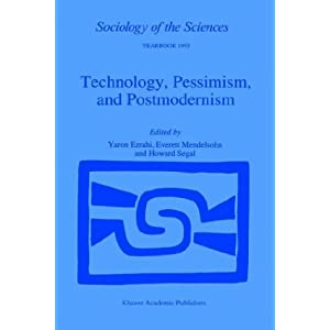Amazon.com: Technology, Pessimism, and Postmodernism (Sociology of ...