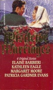Mistletoe Marriages, ELAINE BARBIERI, KATHLEEN EAGLE, MARGARET MOORE, PATRICIA GARDNER EVANS