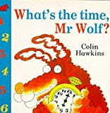 What's the Time, Mr.Wolf? (0749717475) by Hawkins, Colin