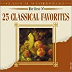 25 Classical Favorites Best