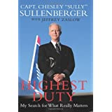 Highest Duty: My Search for What Really Mattersby Chesley B Sullenberger