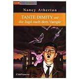 """Tante Dimity und die Jagd nach dem Vampirvon """"Nancy Atherton"""""""