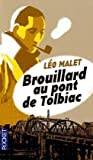 img - for Brouillard Au Pont De Tolbiac (French Edition) book / textbook / text book