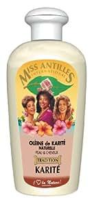 Miss Antilles International Oléine de Karité Naturelle 100 ml