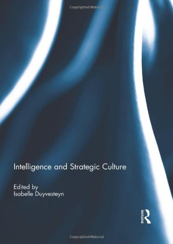 Intelligence and Strategic Culture