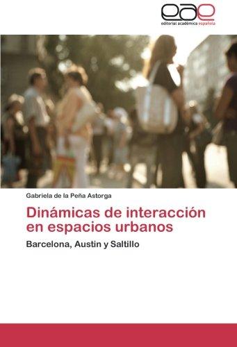 dinamicas-de-interaccion-en-espacios-urbanos-barcelona-austin-y-saltillo