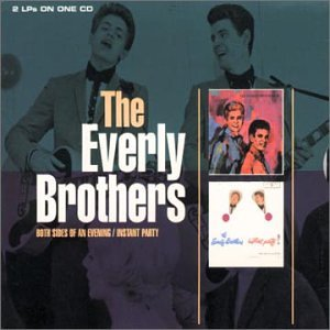 The Everly Brothers - Both Sides Of An Evening- Instant Party - Zortam Music