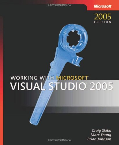 Working with Microsoft(R) Visual Studio(R) 2005