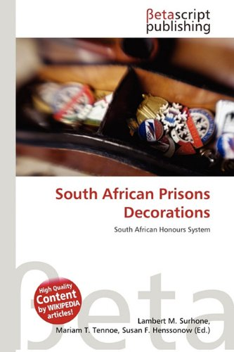 South African Prisons Decorations