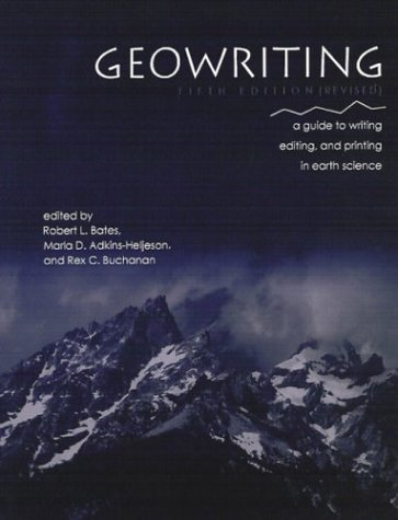 Geowriting: A Guide to Writing, Editing, and Printing in...