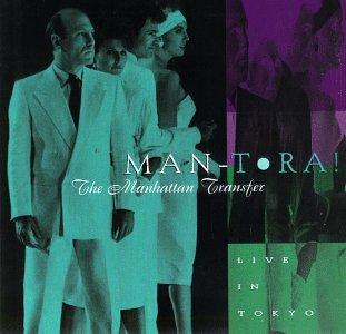 Manhattan Transfer - Man-Tora!: Live in Tokyo - Zortam Music