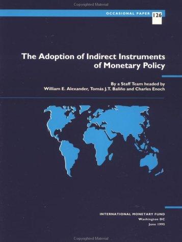 The Adoption of Indirect Instruments of Monetary Policy