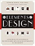 img - for The Elements of Design: A Practical Encyclopedia of the Decorative Arts from the Renaissance to the Present book / textbook / text book