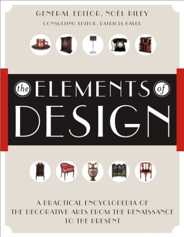 The Elements of Design: A Practical Encyclopedia of the...