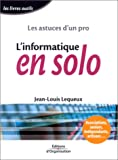 l'Informatique en solo