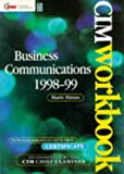 img - for Business Communications 98/99, Fourth Edition (CIM Student Workbook: Certificate) book / textbook / text book