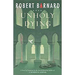 Unholy Dying Robert Barnard and Christopher Scott