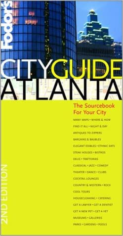 Fodor's Cityguide Atlanta, 2nd Edition: The Sourcebook for Your Hometown (Fodor's Cityguides)