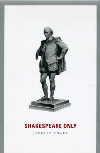 Shakespeare Only, Jeffrey Knapp