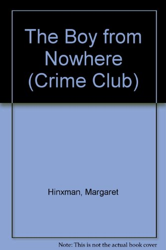 The Boy from Nowhere (Crime Club) PDF