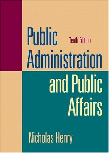 Public Administration and Public Affairs (10th Edition)