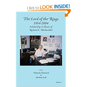 The Lord of the Rings 1954-2004: Scholarship in Honor of Richard E. Blackwelder by Wayne G. Hammond and Christina Scull