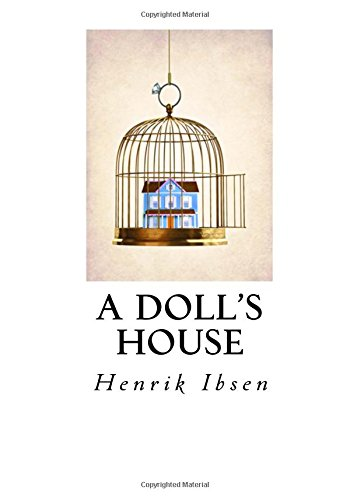 "Literary Analysis of ""A Doll's House"" by Henrik Ibsen"